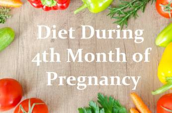 Diet during 4rth month of pregnancy