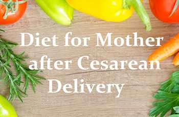 Diet for mother after cesarean delivery